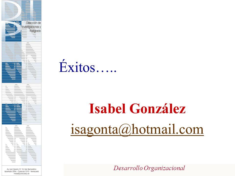 Éxitos….. Isabel González isagonta@hotmail.com