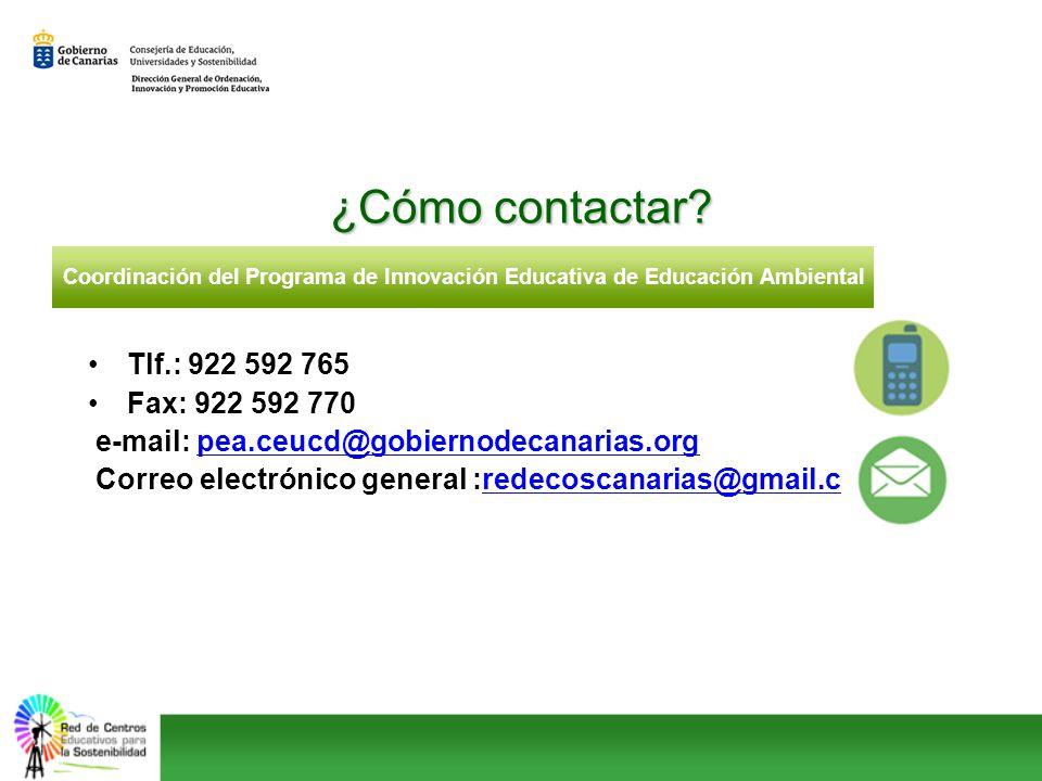 ¿Cómo contactar Tlf.: 922 592 765 Fax: 922 592 770