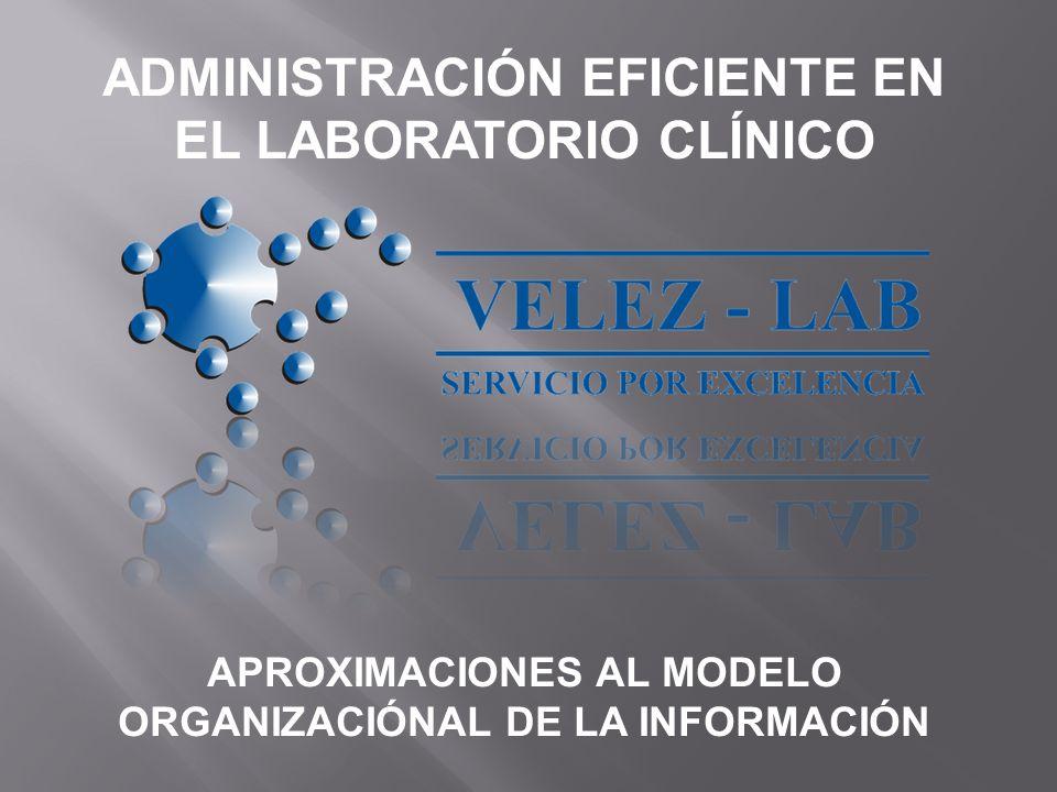 ADMINISTRACIÓN EFICIENTE EN EL LABORATORIO CLÍNICO
