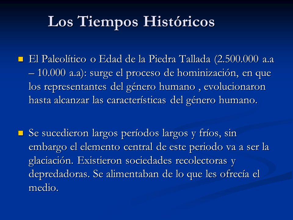 Los Tiempos Históricos
