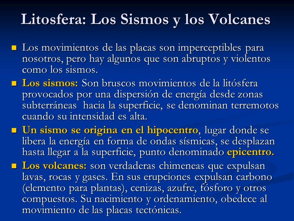 Litosfera: Los Sismos y los Volcanes