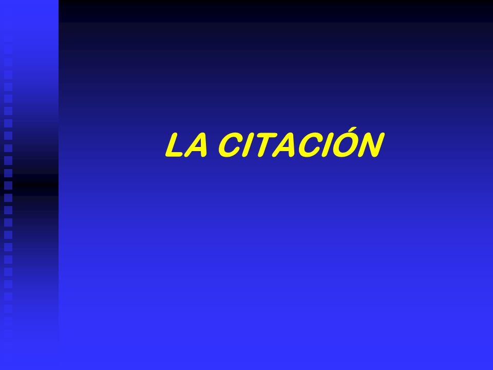 LA CITACIÓN