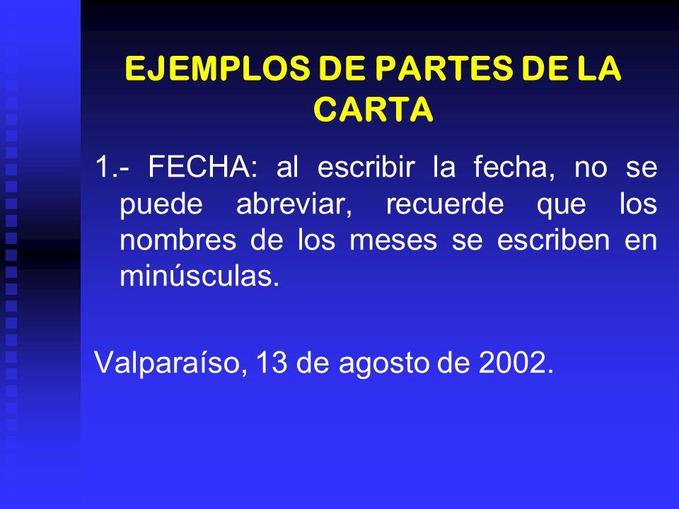 EJEMPLOS DE PARTES DE LA CARTA