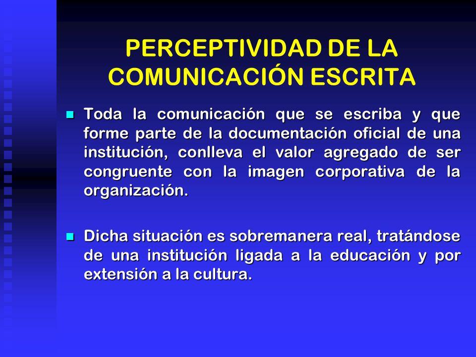 PERCEPTIVIDAD DE LA COMUNICACIÓN ESCRITA