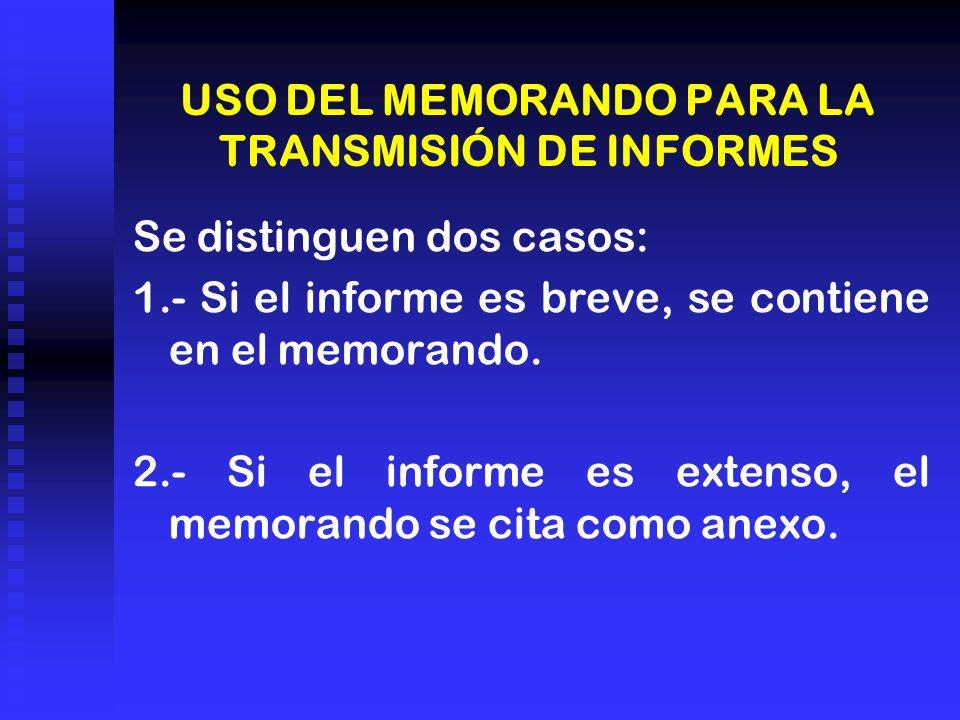 USO DEL MEMORANDO PARA LA TRANSMISIÓN DE INFORMES
