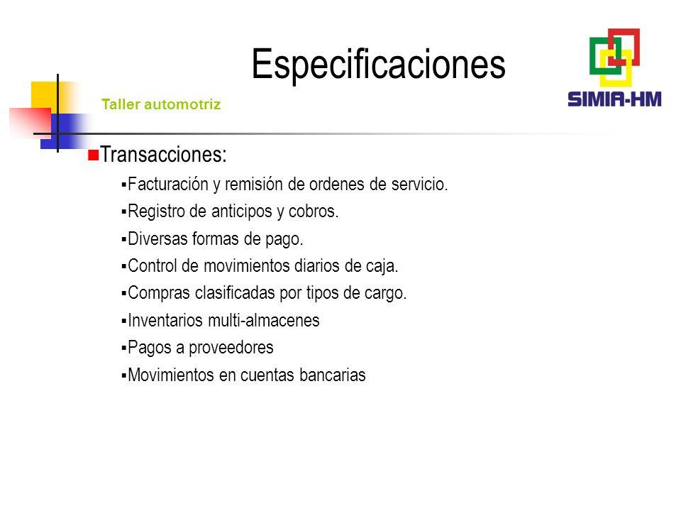Especificaciones Transacciones: