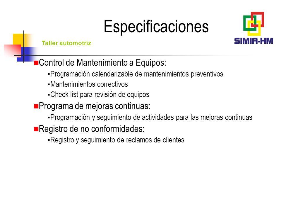Especificaciones Control de Mantenimiento a Equipos: