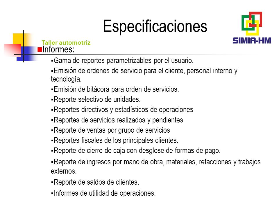Especificaciones Informes: