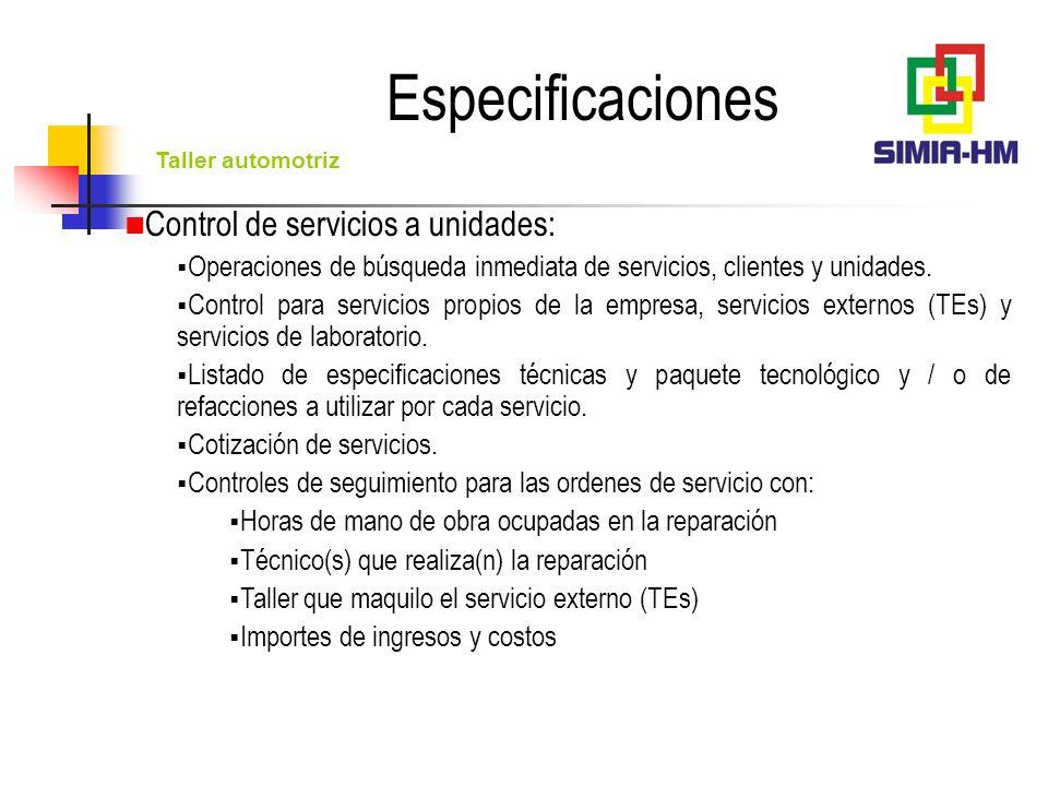 Especificaciones Control de servicios a unidades: