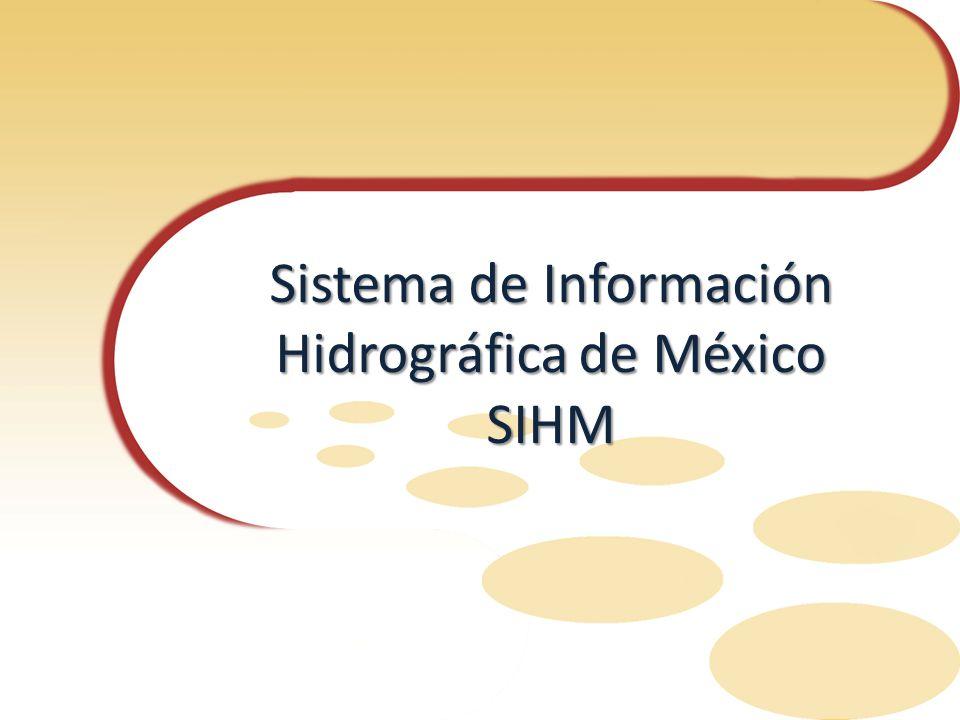 Sistema de Información Hidrográfica de México SIHM