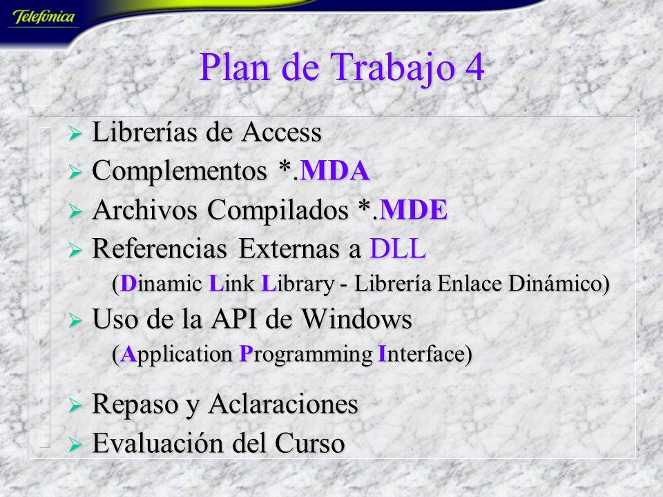 Plan de Trabajo 4 Librerías de Access Complementos *.MDA