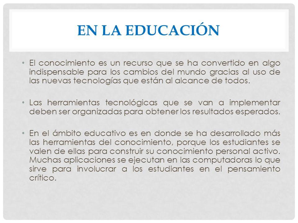 EN LA EDUCACIÓN