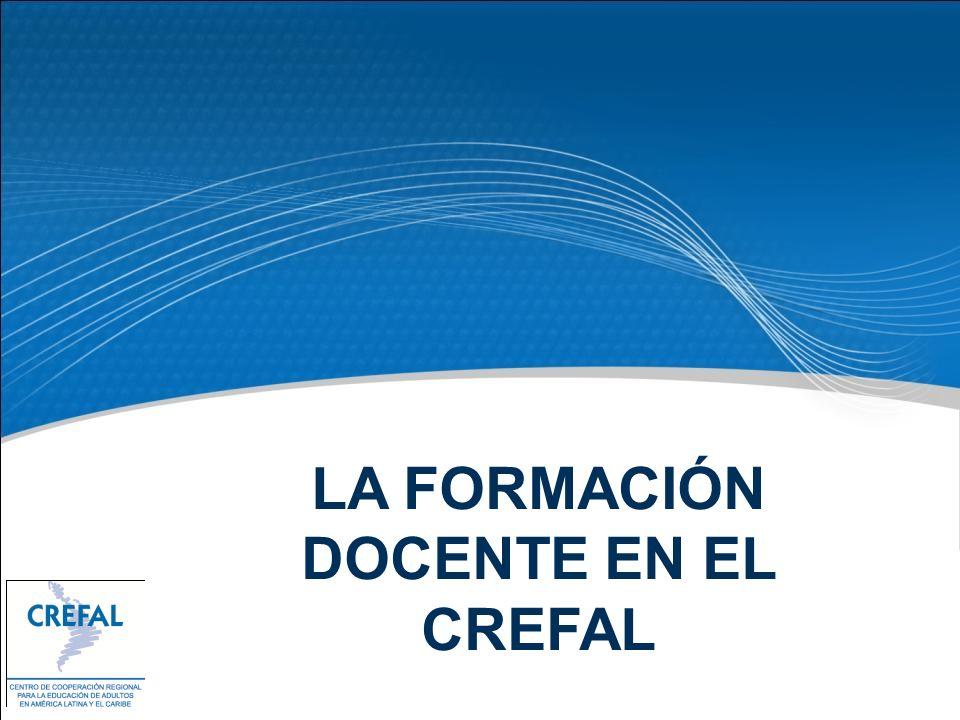 LA FORMACIÓN DOCENTE EN EL CREFAL
