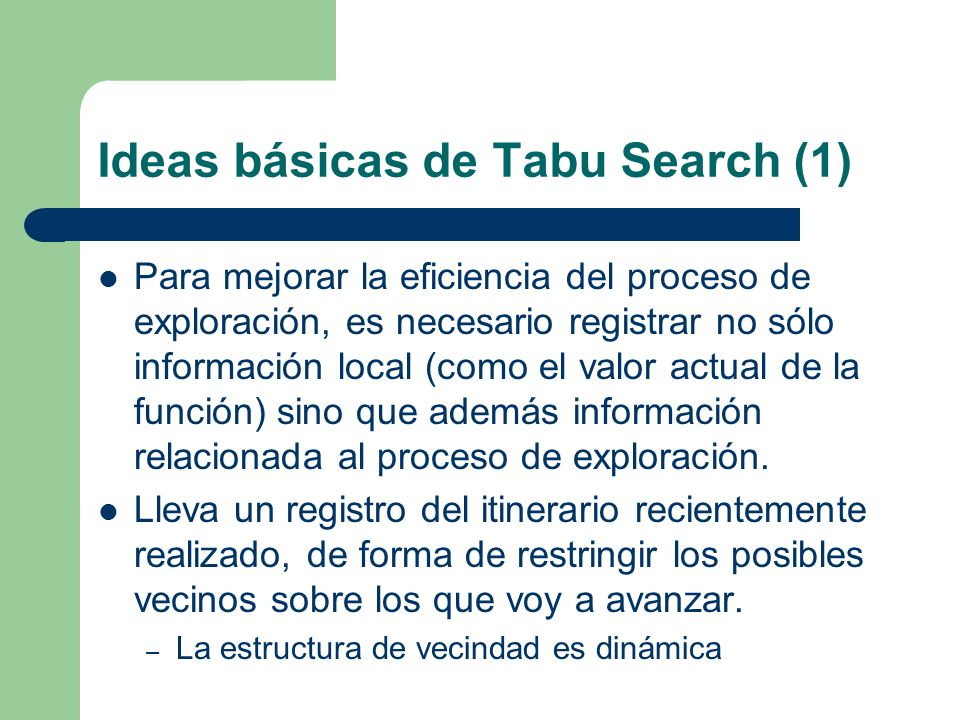 Ideas básicas de Tabu Search (1)