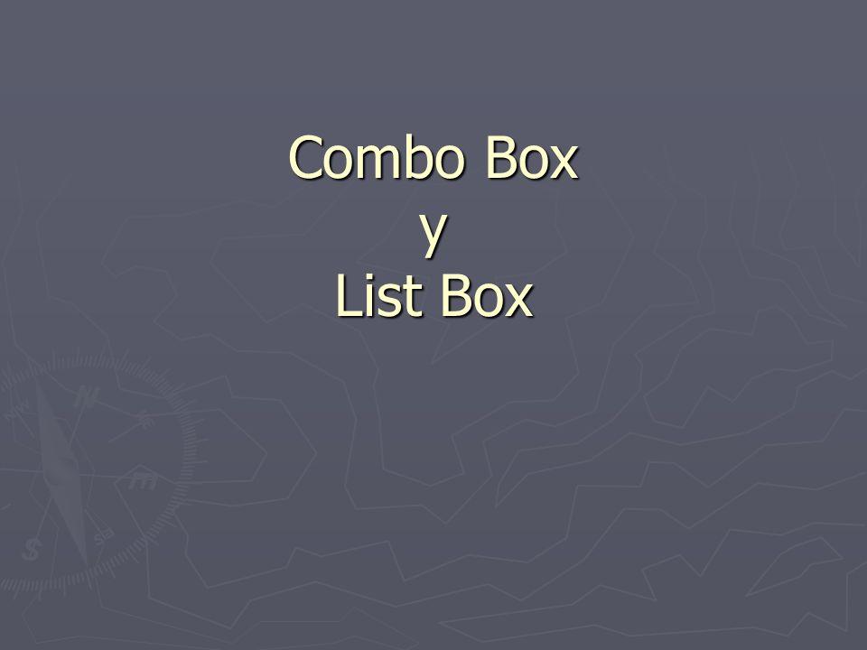 Combo Box y List Box