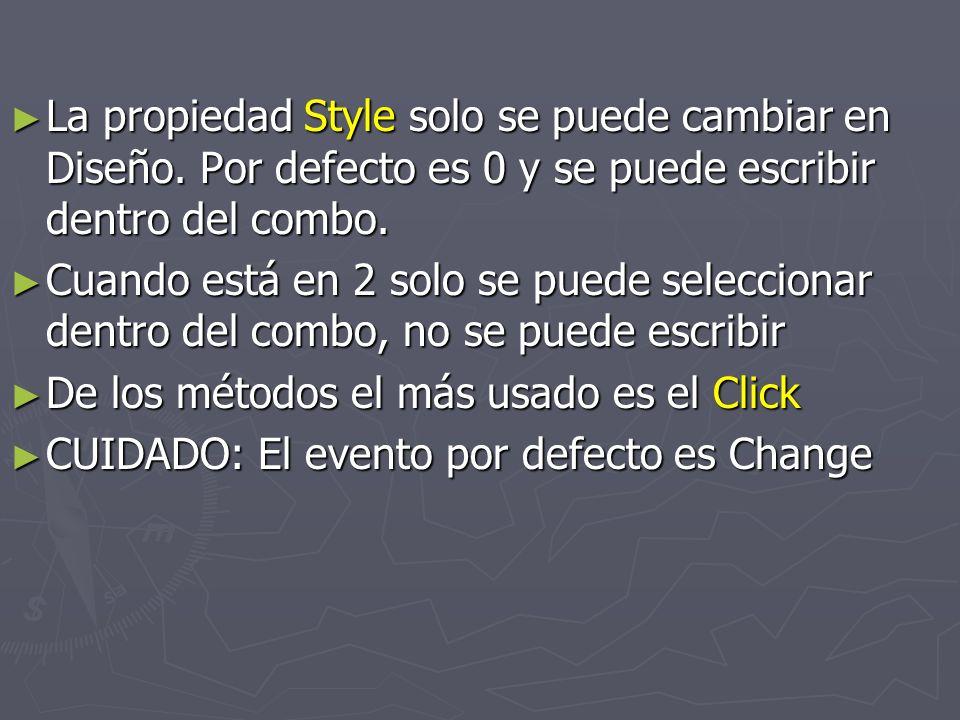 La propiedad Style solo se puede cambiar en Diseño