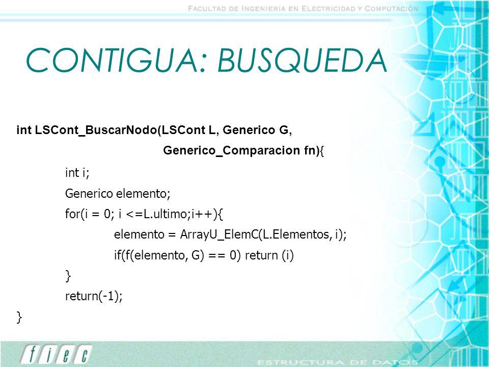 CONTIGUA: BUSQUEDA int LSCont_BuscarNodo(LSCont L, Generico G,