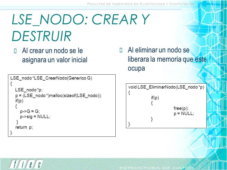 LSE_NODO: CREAR Y DESTRUIR