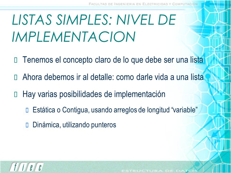 LISTAS SIMPLES: NIVEL DE IMPLEMENTACION