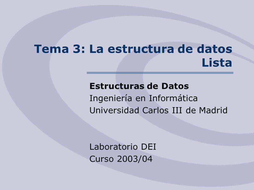 Tema 3: La estructura de datos Lista