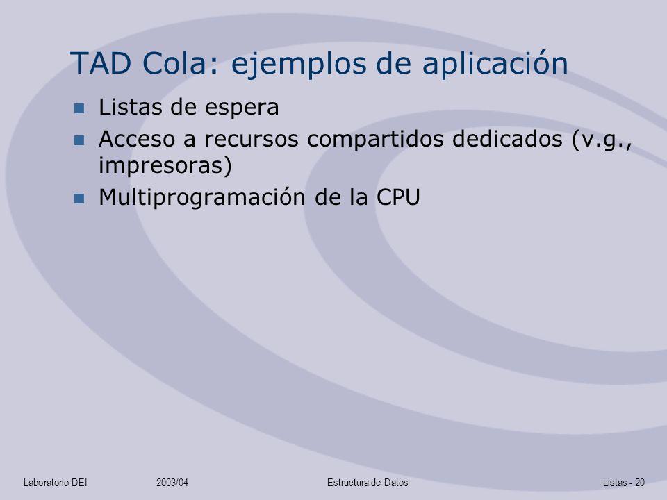 TAD Cola: ejemplos de aplicación