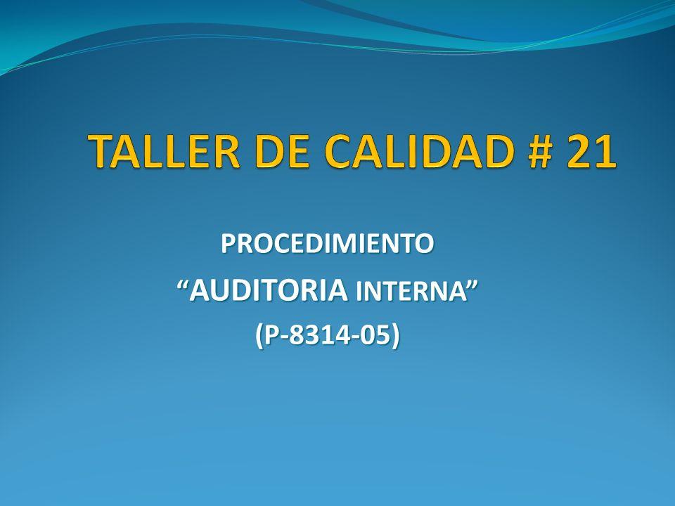 PROCEDIMIENTO AUDITORIA INTERNA (P-8314-05)