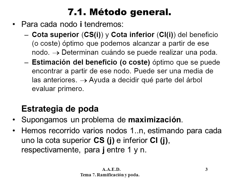 7.1. Método general. Para cada nodo i tendremos: