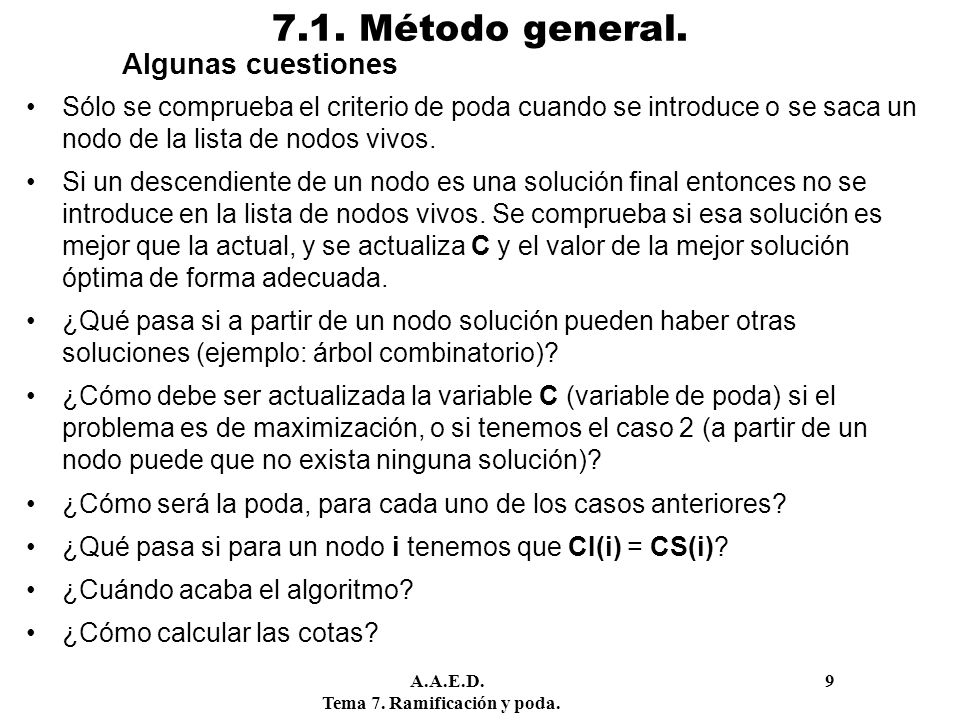 7.1. Método general. Algunas cuestiones