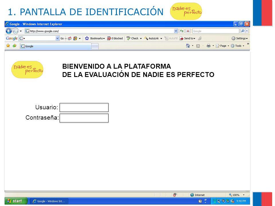1. PANTALLA DE IDENTIFICACIÓN