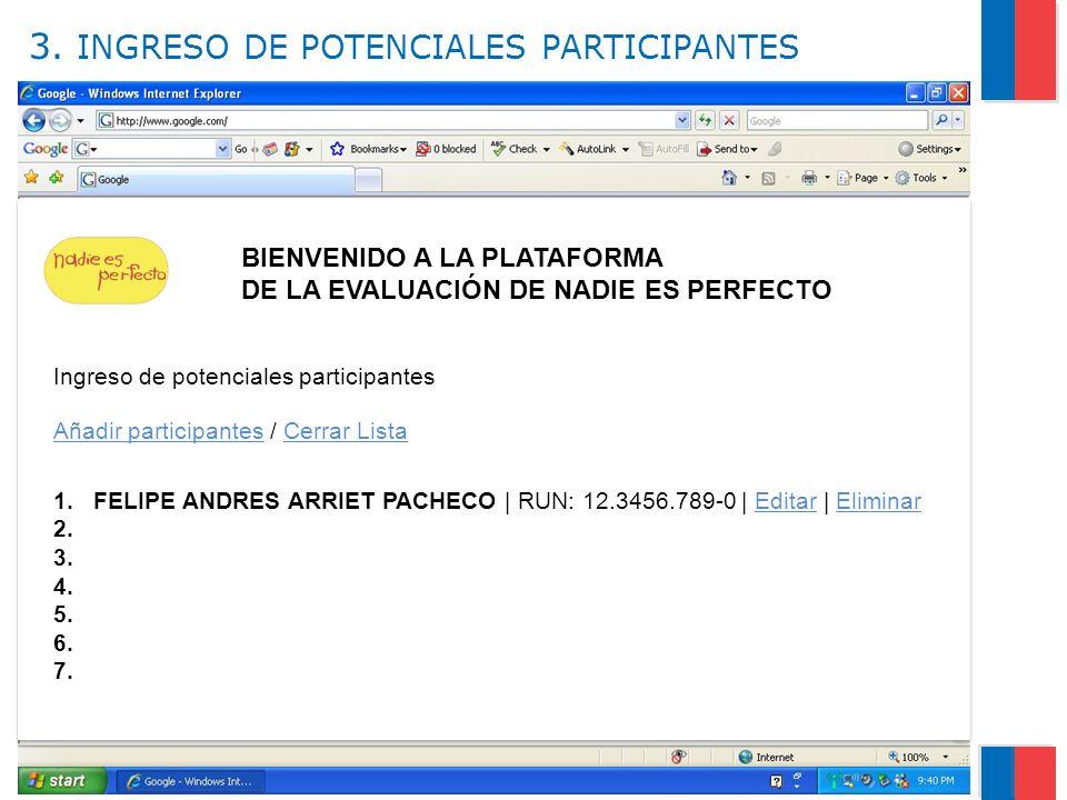 3. INGRESO DE POTENCIALES PARTICIPANTES