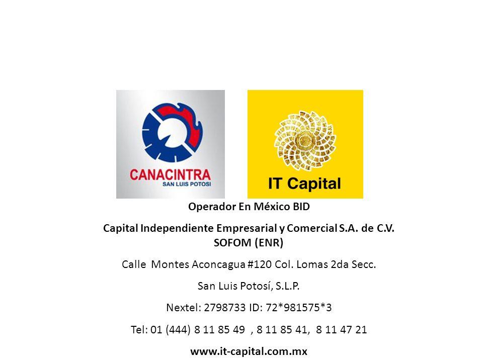 Capital Independiente Empresarial y Comercial S.A. de C.V. SOFOM (ENR)