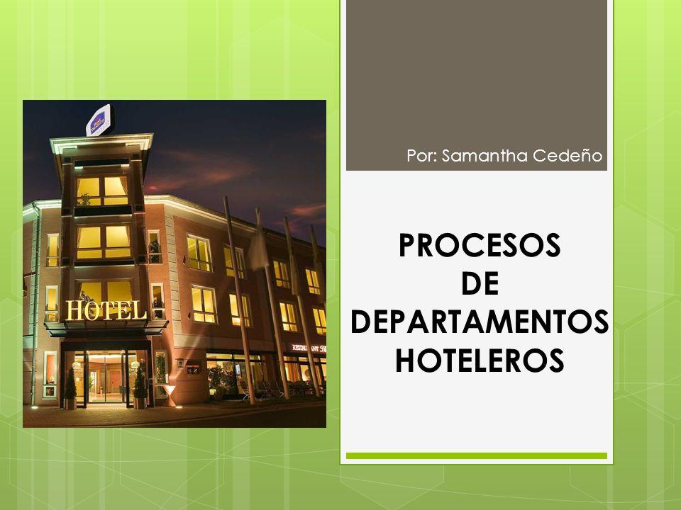 PROCESOS DE DEPARTAMENTOS HOTELEROS