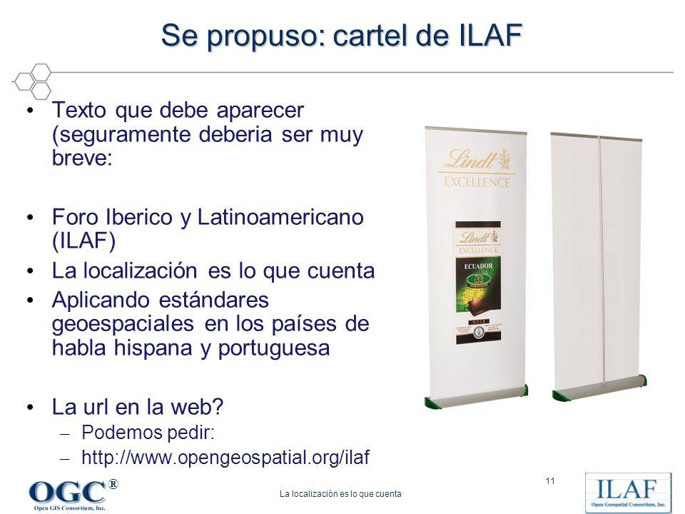 Se propuso: cartel de ILAF