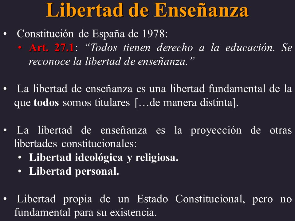 Libertad de Enseñanza Constitución de España de 1978: