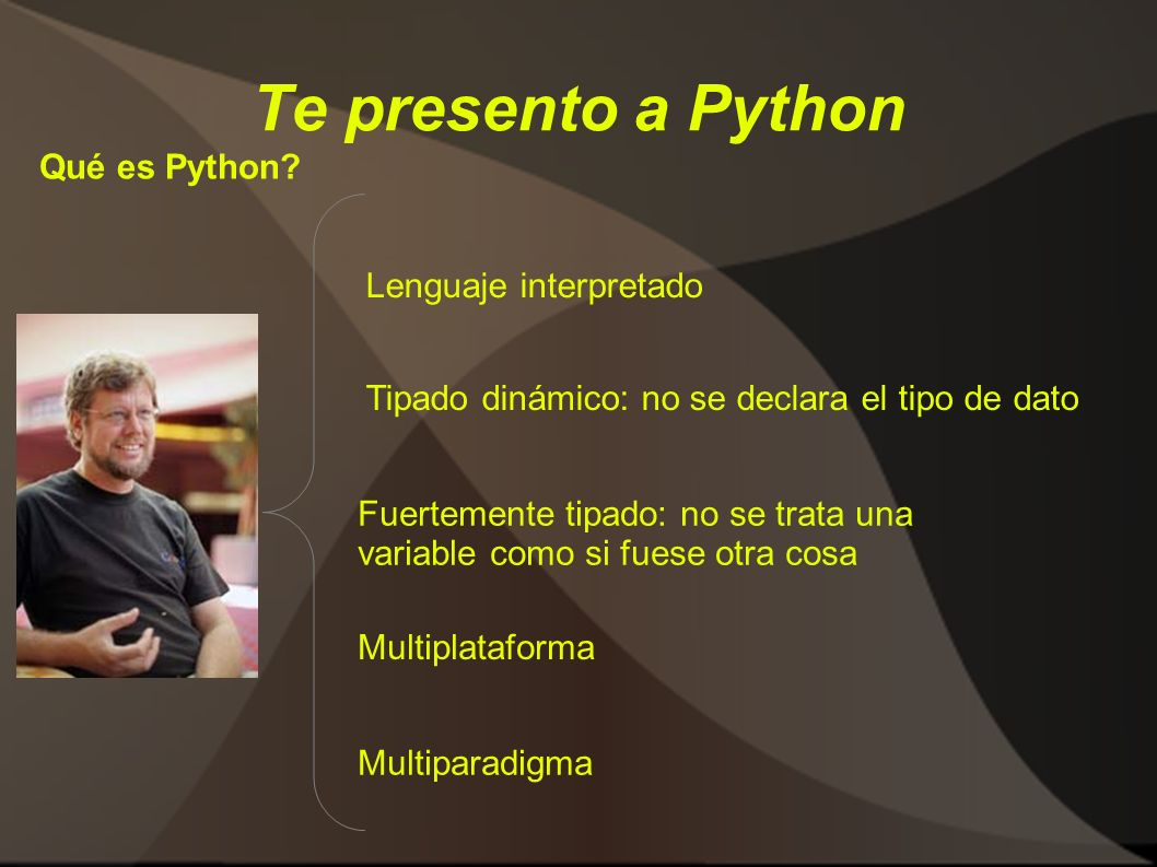 Te presento a Python Qué es Python Lenguaje interpretado