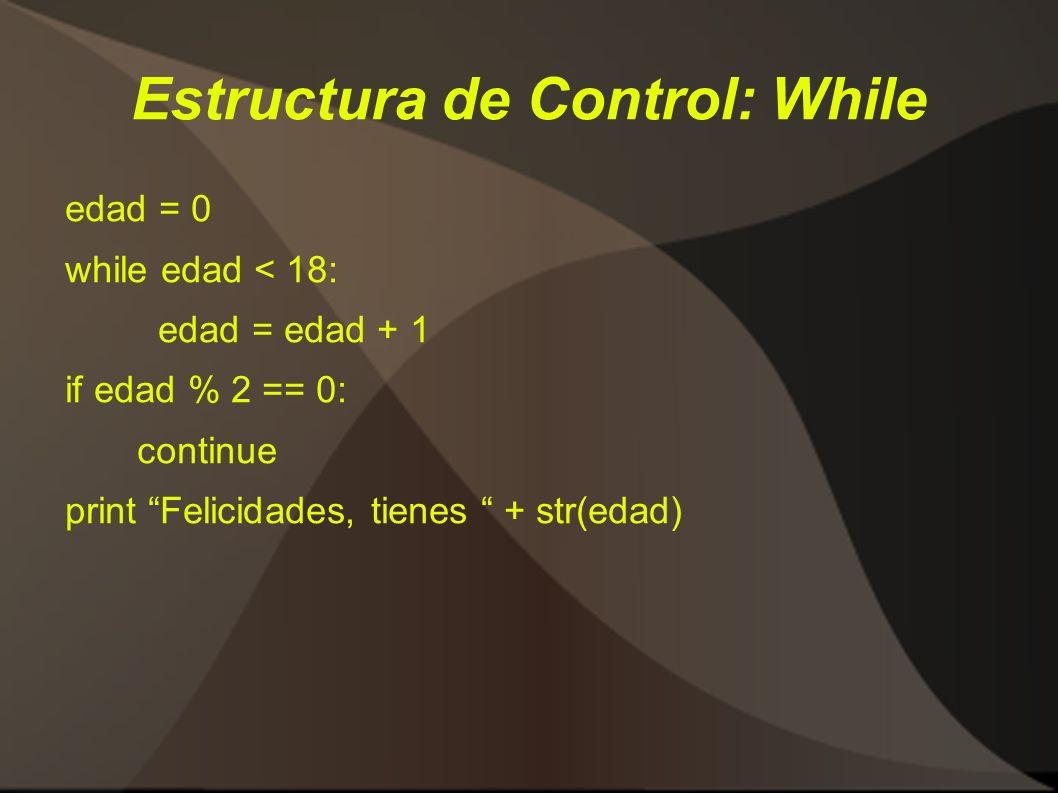 Estructura de Control: While