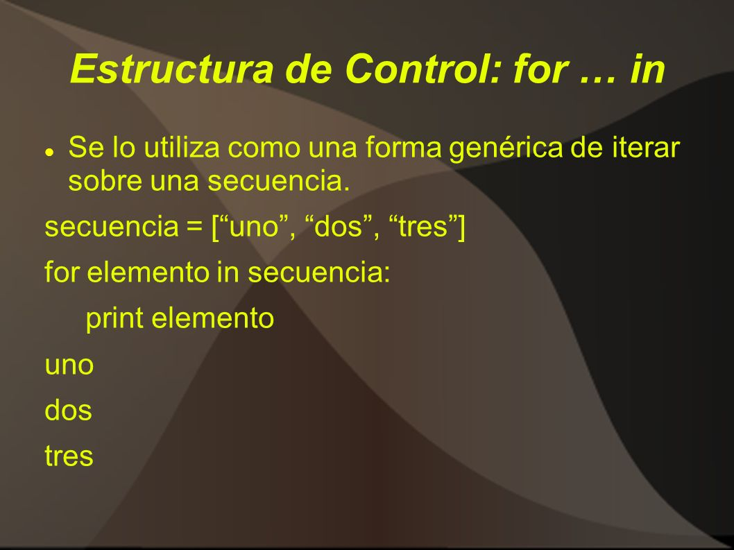 Estructura de Control: for … in