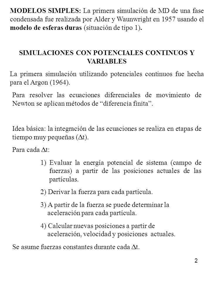 SIMULACIONES CON POTENCIALES CONTINUOS Y VARIABLES
