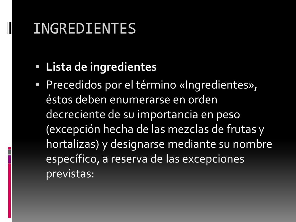 INGREDIENTES Lista de ingredientes