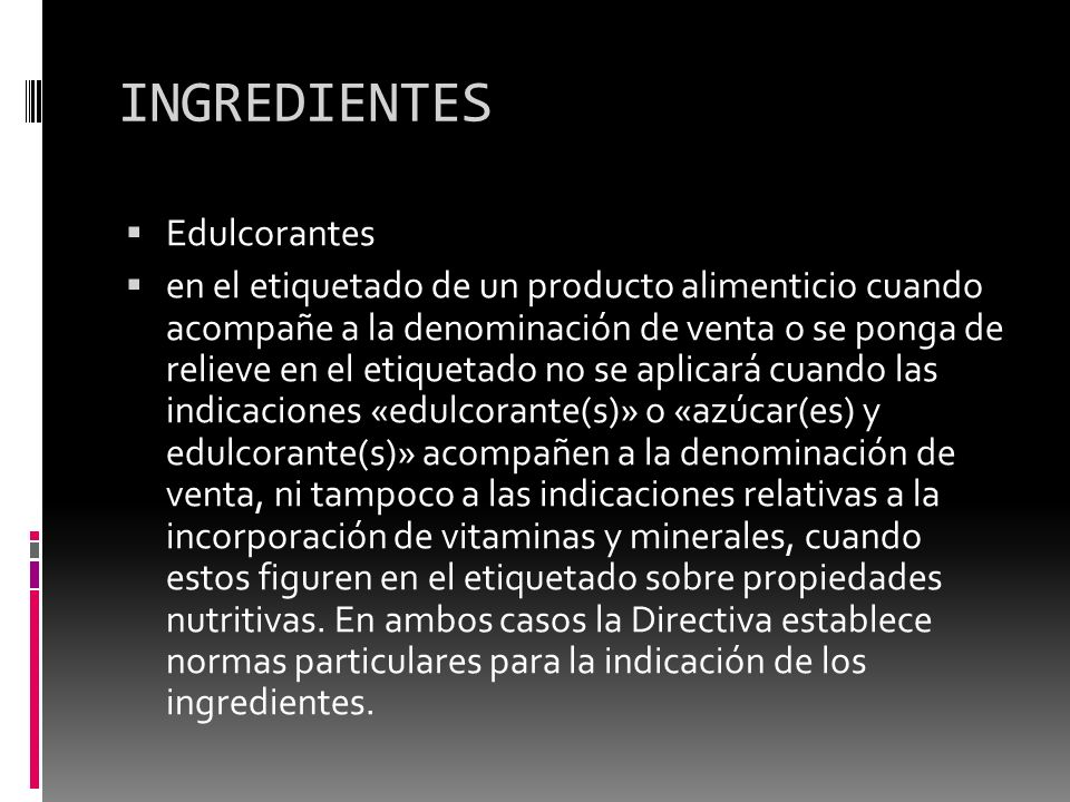 INGREDIENTES Edulcorantes