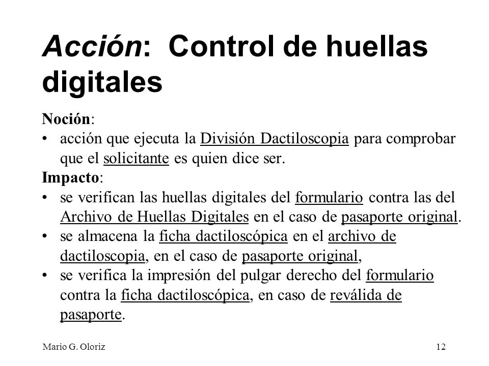 Acción: Control de huellas digitales
