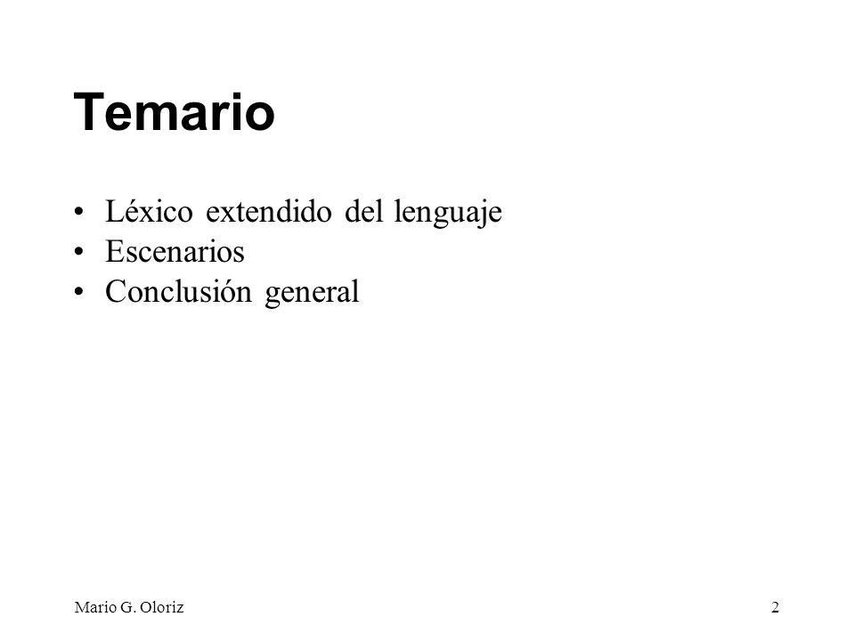 Temario Léxico extendido del lenguaje Escenarios Conclusión general