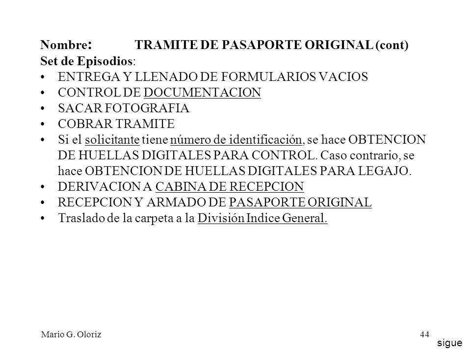 Nombre: TRAMITE DE PASAPORTE ORIGINAL (cont) Set de Episodios: