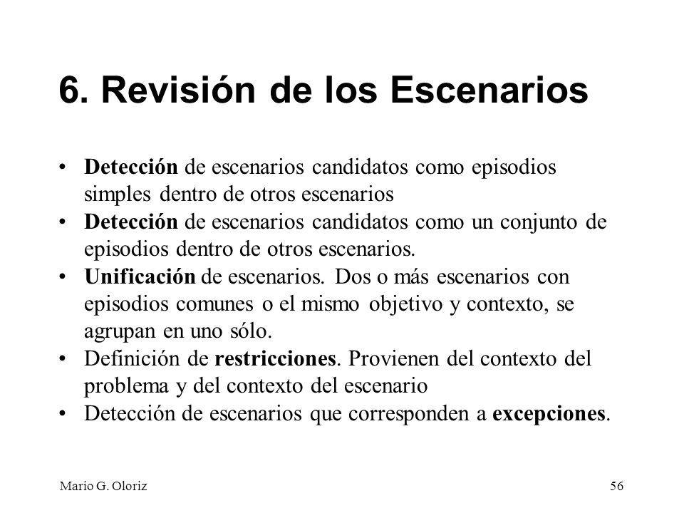 6. Revisión de los Escenarios