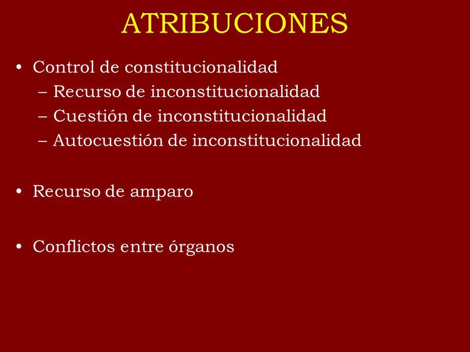 ATRIBUCIONES Control de constitucionalidad