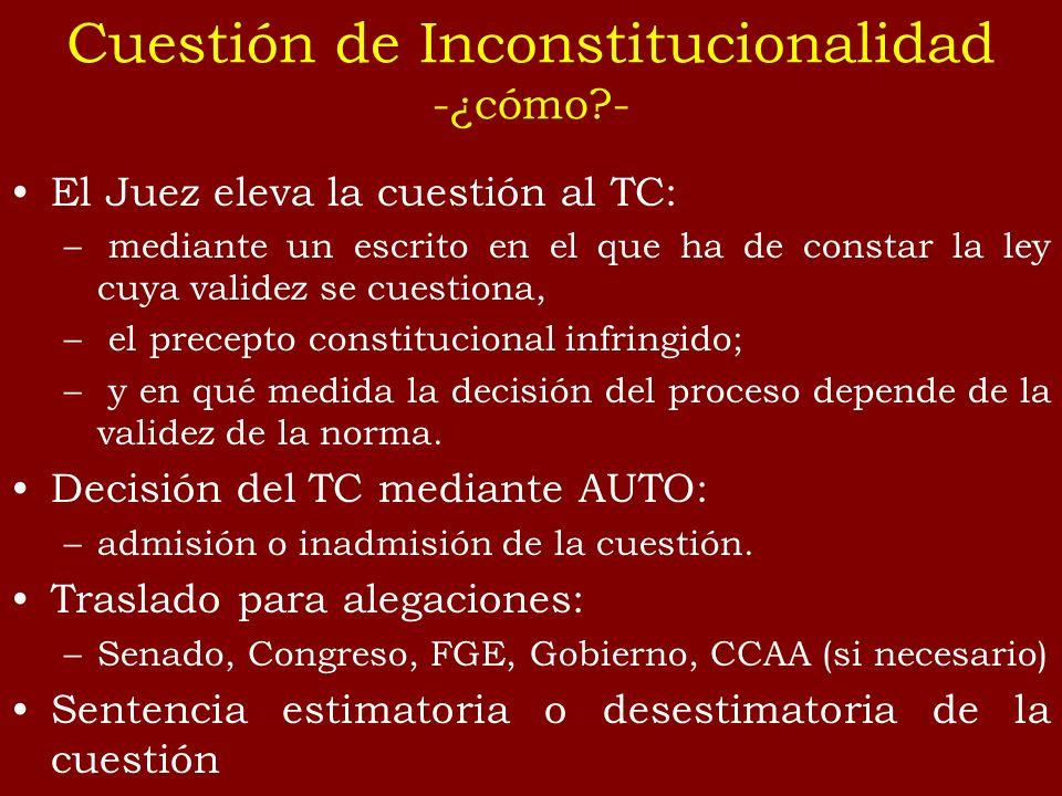 Cuestión de Inconstitucionalidad -¿cómo -