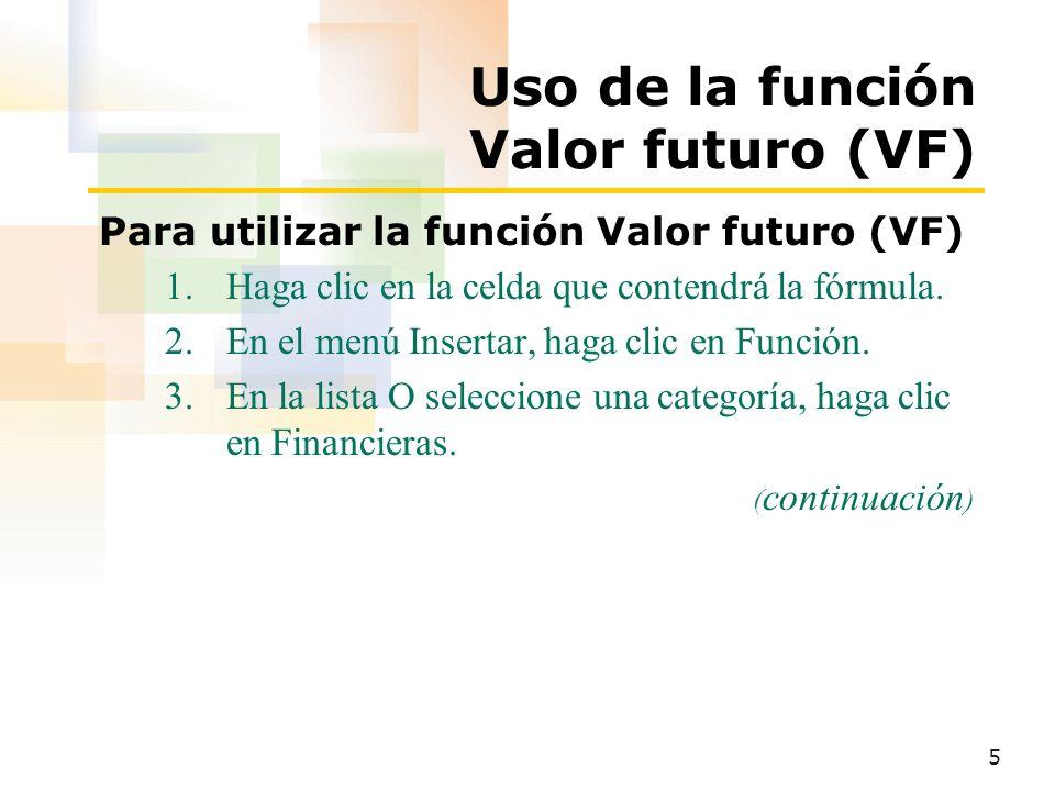 Uso de la función Valor futuro (VF)