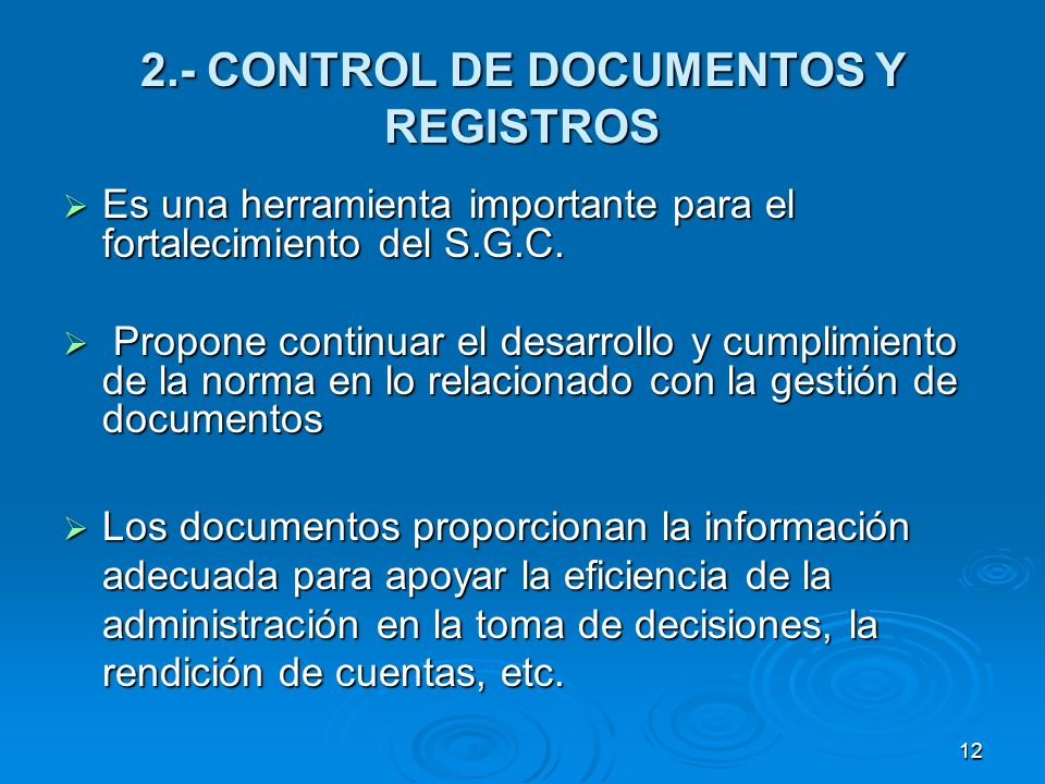 2.- CONTROL DE DOCUMENTOS Y REGISTROS