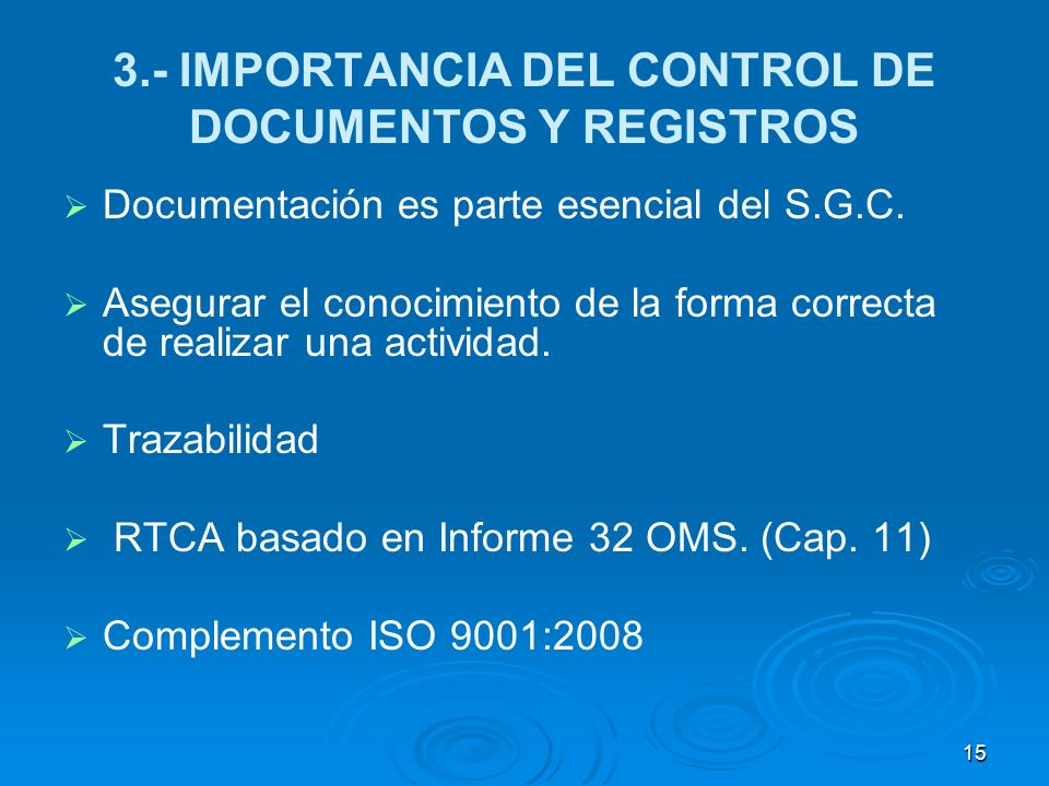 3.- IMPORTANCIA DEL CONTROL DE DOCUMENTOS Y REGISTROS