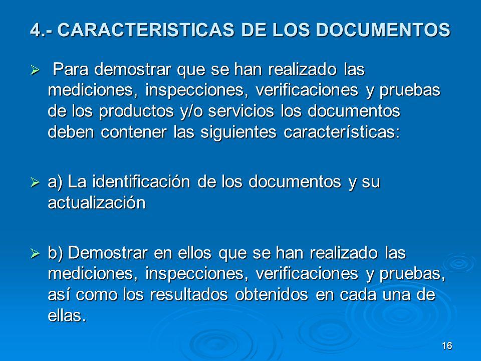 4.- CARACTERISTICAS DE LOS DOCUMENTOS